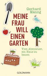 Cover-Bild Meine Frau will einen Garten