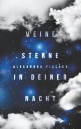 Cover-Bild Meine Sterne in deiner Nacht
