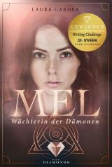 Cover-Bild Mel - Wächterin der Dämonen