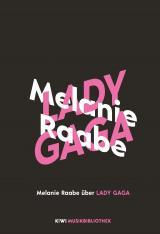 Cover-Bild Melanie Raabe über Lady Gaga