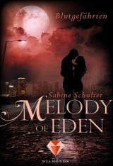 Cover-Bild Melody of Eden 1: Blutgefährten