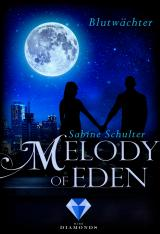 Cover-Bild Melody of Eden 2: Blutwächter