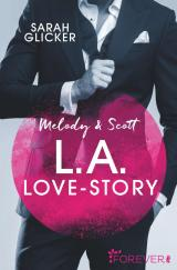 Cover-Bild Melody & Scott – L.A. Love Story