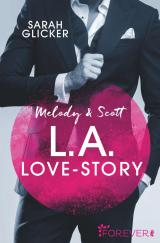 Cover-Bild Melody & Scott – L.A. Love Story