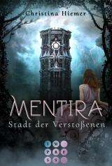 Cover-Bild Mentira 2: Stadt der Verstoßenen