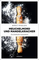 Cover-Bild Meuchelmord und Mandelkracher