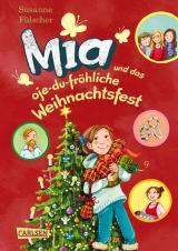 Cover-Bild Mia 12: Mia und das oje-du-fröhliche Weihnachtsfest