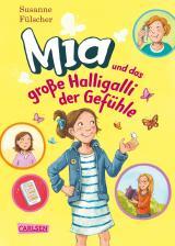 Cover-Bild Mia 14: Mia und das große Halligalli der Gefühle