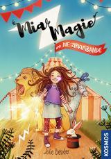 Cover-Bild Mia Magie und die Zirkusbande