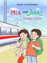 Cover-Bild Mia und Jonas reisen allein