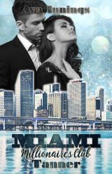 Cover-Bild Miami Millionaires Club – Tanner
