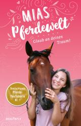 Cover-Bild Mias Pferdewelt - Glaub an deinen Traum!
