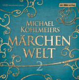 Cover-Bild Michael Köhlmeiers Märchenwelt (2)