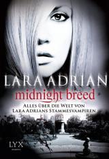 Cover-Bild Midnight Breed - Alles über die Welt von Lara Adrians Stammesvampiren