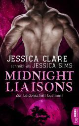 Cover-Bild Midnight Liaisons - Zur Leidenschaft bestimmt