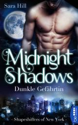 Cover-Bild Midnight Shadows - Dunkle Gefährtin