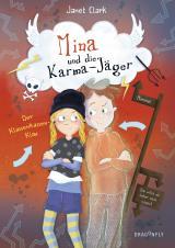 Cover-Bild Mina und die Karma-Jäger - Der Klassenkassen-Klau