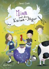 Cover-Bild Mina und die Karma-Jäger - Fiese Tat im Internat