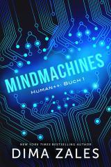 Cover-Bild Mindmachines (Mensch++: Buch 1)