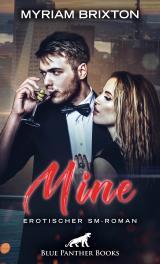 Cover-Bild Mine | Erotischer SM-Roman