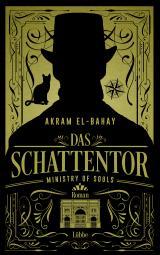 Cover-Bild Ministry of Souls – Das Schattentor
