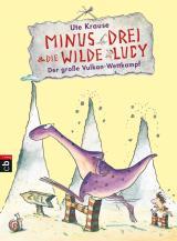 Cover-Bild Minus Drei und die wilde Lucy - Der große Vulkan-Wettkampf