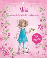 Cover-Bild Mira - Himmlische Briefe für eine Prinzessin. Mit Stickern