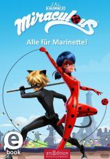 Cover-Bild Miraculous - Alle für Marinette!