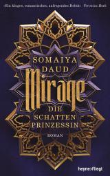 Cover-Bild Mirage - Die Schattenprinzessin