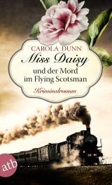 Cover-Bild Miss Daisy und der Mord im Flying Scotsman