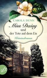 Cover-Bild Miss Daisy und der Tote auf dem Eis
