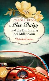 Cover-Bild Miss Daisy und die Entführung der Millionärin