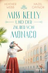 Cover-Bild Miss Kelly und der Zauber von Monaco