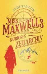 Cover-Bild Miss Maxwells kurioses Zeitarchiv