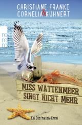 Cover-Bild Miss Wattenmeer singt nicht mehr