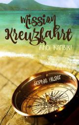 Cover-Bild Mission Kreuzfahrt