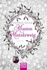 Cover-Bild Mission Mistelzweig
