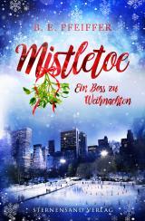 Cover-Bild Mistletoe: Ein Boss zu Weihnachten