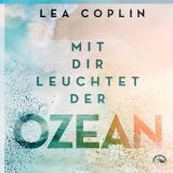 Cover-Bild Mit Dir leuchtet der Ozean