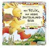 Cover-Bild Mit Felix auf großer Deutschlandreise