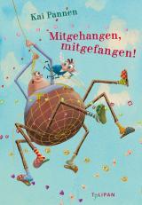 Cover-Bild Mitgehangen, mitgefangen!