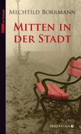 Cover-Bild Mitten in der Stadt