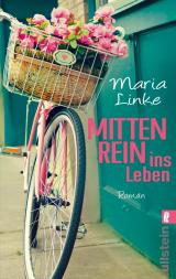 Cover-Bild Mittenrein ins Leben