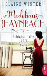 Cover-Bild Modehaus Haynbach – Schicksalhafte Jahre