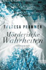 Cover-Bild Mörderische Wahrheiten