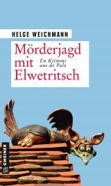 Cover-Bild Mörderjagd mit Elwetritsch