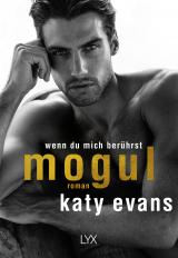 Cover-Bild Mogul - Wenn du mich berührst