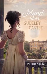 Cover-Bild Mond über Sudeley Castle