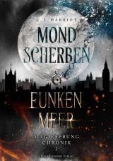 Cover-Bild Mondscherben & Funkenmeer