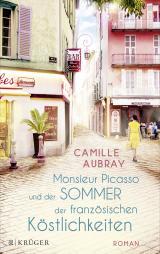 Cover-Bild Monsieur Picasso und der Sommer der französischen Köstlichkeiten